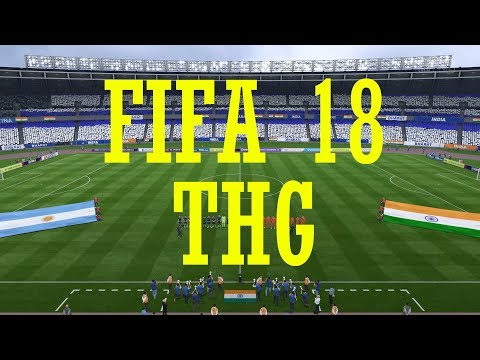 Fifa 18 India vs Argentina - The Hindi Gamer