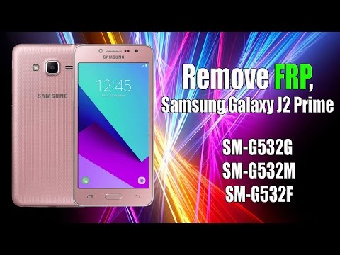 Remove FRP Samsung Galaxy J2 Prime G532G-M-F Bypass Google Account