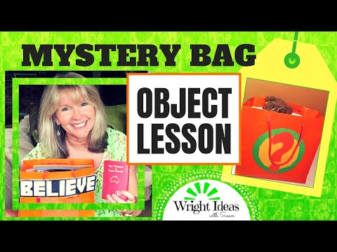 MYSTERY BAG Object lesson  'BELIEVE'