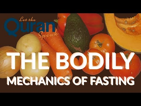 The Bodily Mechanics of Fasting