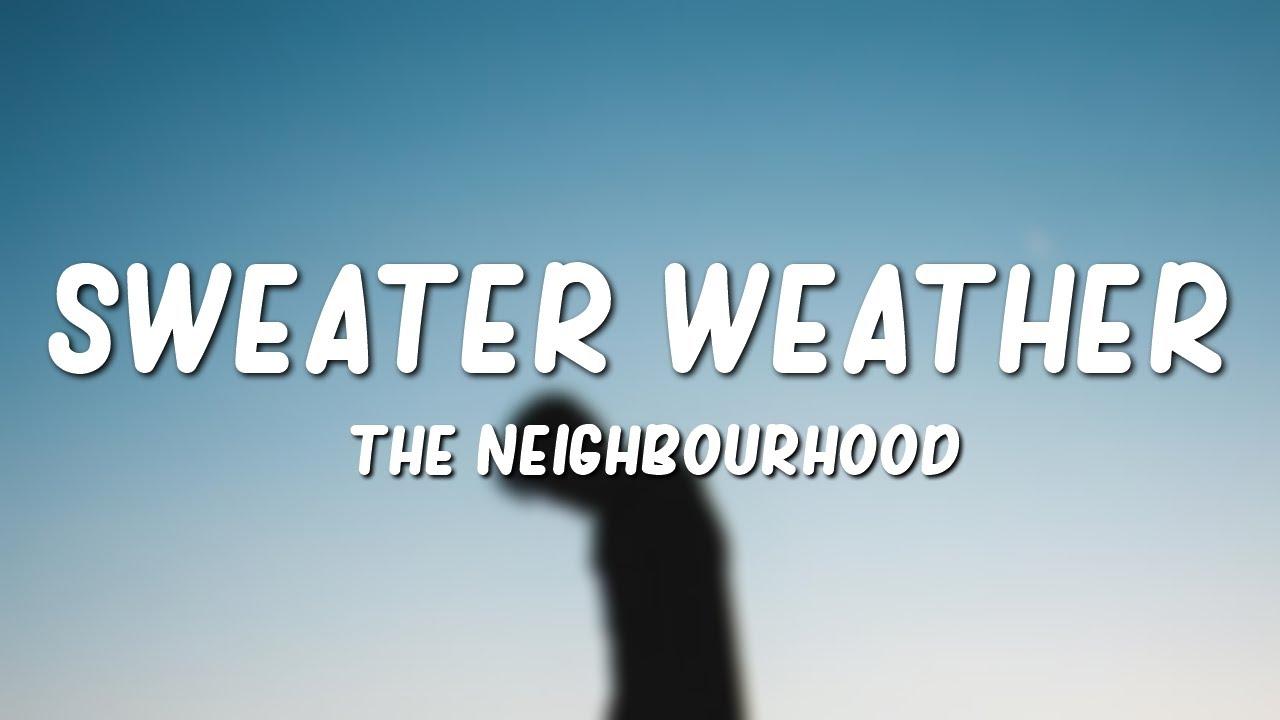 Download The Neighbourhood - Sweater Weather (Lyrics) MP3 Gratis