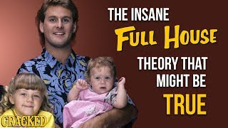 "The Insane ""Full House"" Theory That Might Be True"