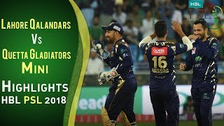 Short Highlights | Lahore Qalandars  Vs Quetta Gladiators | Match 5 | 24 Feb | HBL PSL 2018