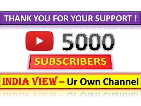 5000 Subscribers    Thank you for your SUPPORT    It was not posible without U