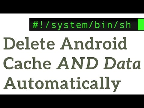 Delete Android App Cache AND App Data Automatically