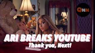 Ariana Grande Breaks YOUTUBE RECORD with Ultimate TBT Thank you, Next Music Video | QNN