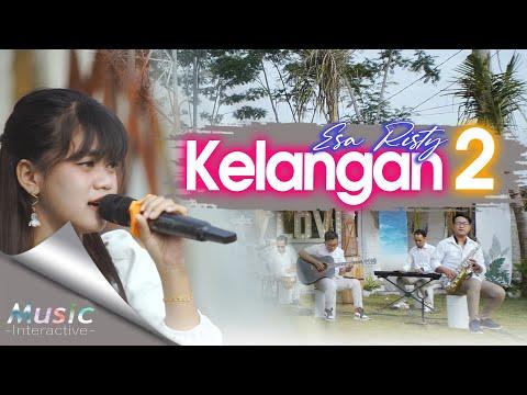 Download Lagu Esa Risty Kelangan 2 Mp3