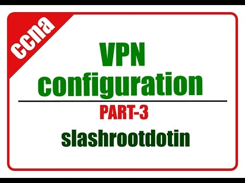 vpn configuration lab using cisco packet tracer part 3