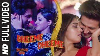 Full Video:Dheeme Dheeme  Pati Patni Aur Woh Kartik A, Bhumi P,Ananya P  Tony K, Neha K   Tanishk B