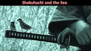Warrior Meditation - Shakuhachi and the Sea