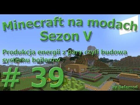 Minecraft na modach - Sezon 5 - #39 - Produkcja energii z pary czyli budowa systemu boilerów