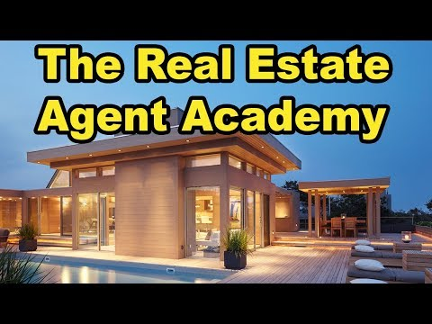 Everything you need to know about being a Real Estate Agent: The Real Estate Agent Academy