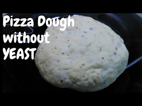 Pizza Dough without Yeast, How to make Pizza without yeast, No Yeast Pizza Recipe, Eggless baking,