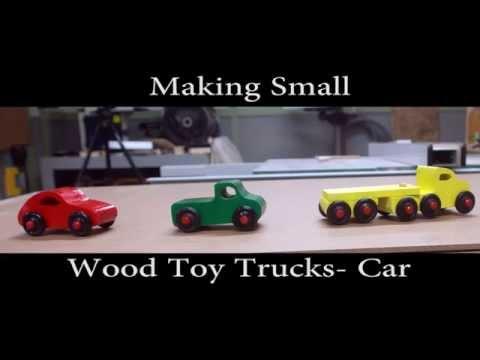 Making Small Wood Toy Trucks -  Car