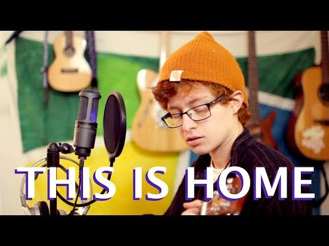 This is Home (Original Song)