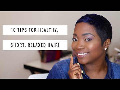 10 TIPS FOR HEALTHY, SHORT, RELAXED HAIR! | THEHAIRAZOR