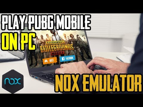 How to play PUBG MOBILE ANDROID  ON PC NOX Emulator