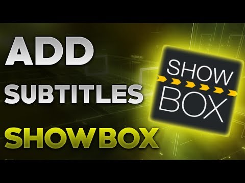 HOW TO ADD SUBTITLES TO SHOWBOX MOVIES AND TV SHOWS | SHOW BOX APP - iOS AND ANDROID | GUIDE