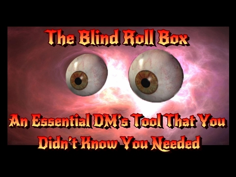 Make Secret D&D Dice Rolls with the BLIND ROLL BOX