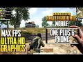 ULTRA HD GRAPHICS ON ONEPLUS 6   PUBG Mobile