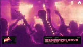 Richard Judge & Ando Loki - Wonderful Days (Official Audio)