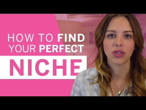How to find your perfect niche.