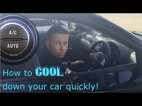 How to COOL Down Your Car QUICKLY - Using Your Car Air Conditioning System