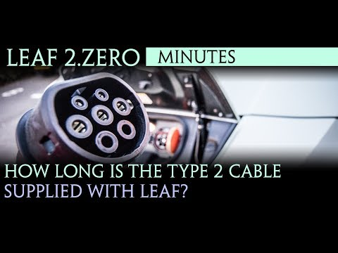 40kWh Nissan Leaf 2.zero 2018 - How long is type 2 cable that come with the Leaf?