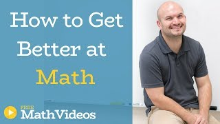 Playlist Introduction - How to get better at math