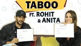 Anita Hassanandani Reddy And Rohit Reddy Play Taboo With India Forums