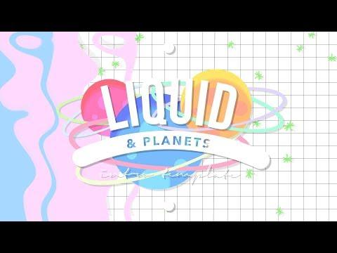 LIQUID & PLANETS INTRO TEMPLATE (NO TEXT)