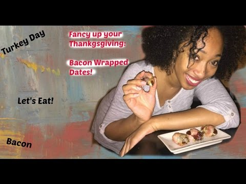 Fancy up your Thanksgiving: Bacon Wrapped Dates!