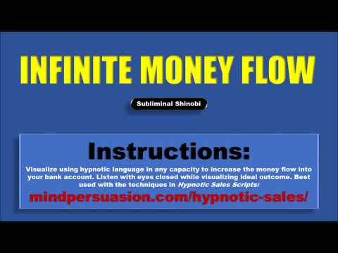 Infinite Money Flow - Generate Unstoppable Income Streams Into Your Bank - Subliminal Affirmations