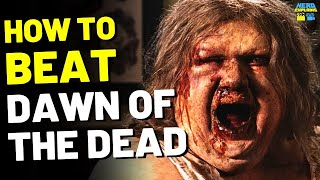 "How to Beat the ZOMBIE HORDE in ""DAWN OF THE DEAD"" (2004)"