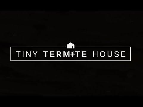 The Tiny Termite House