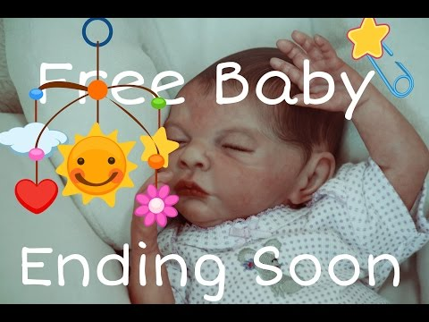 Final Update! Giveaway Baby Ending Soon! Free Reborn Baby Doll! Realistic Baby!