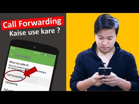 What is Call Forwarding ? How to use and Activate deactivate ? Call Divert kya hai kaise kare