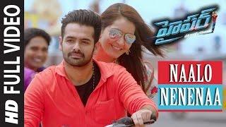 Naalo Nenenaa Full Video Song || Hyper || Ram Pothineni, Raashi Khanna || Telugu Songs 2016