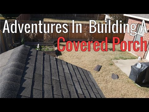 Adventures In Building A Covered Porch - Part 5
