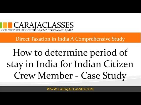 How to determine period of stay in India for Indian Citizen Crew Member - Case Study