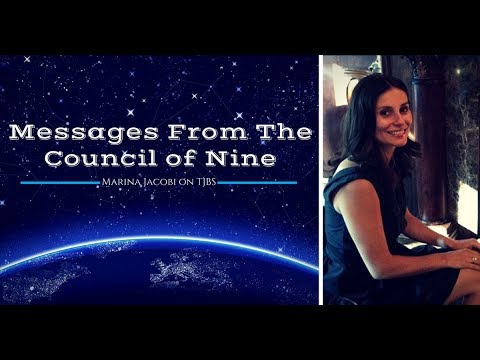 Messages From The Council Of Nine - Marina Jacobi on TJBS