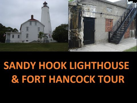 Sandy Hook Lighthouse and Fort Hancock Walking Tour