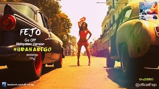 Fejo - Udanadi Go (Malayalam Rap) | Fate of the Furious Promo Song - Go Off Remix (official video)