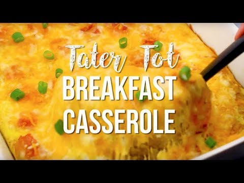 How to make: Tater Tot Breakfast Casserole