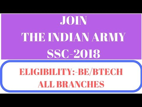 Join The Indian Army | For All Engineering Branches (SSC-2018)