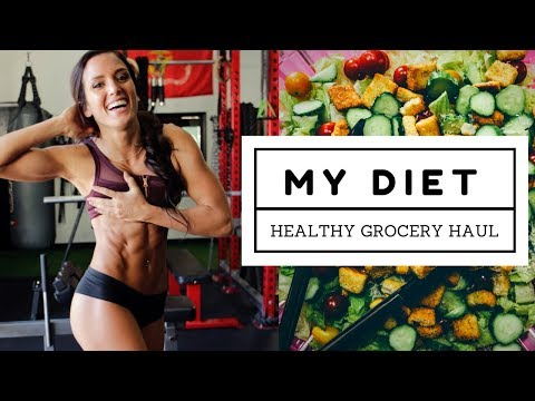 HEALTHY GROCERY HAUL | My Diet While Cutting + Dieting HACKS