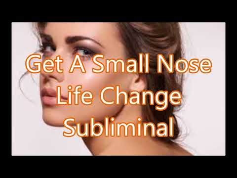 Get A Small Nose - Life Change Subliminal
