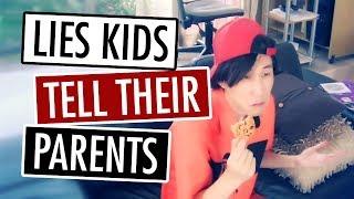 Top 10 Lies Kids Tell Their Parents