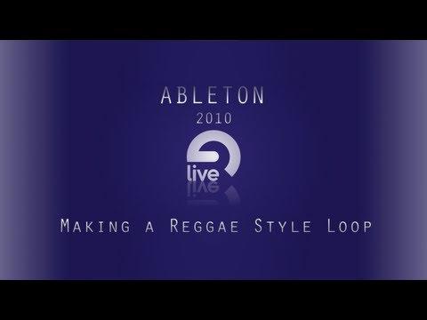Ableton Tutorial: Making a Reggae Style Loop
