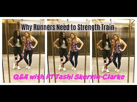 Why Runners should Strength Train - Q&A with Tashi Skervin